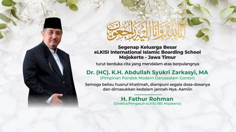 Selamat Jalan KH Abdullah Syukri Zarkasyi, Kiai Penggerak!